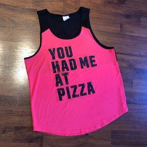 """You had me at pizza"" Pink VS tank top"